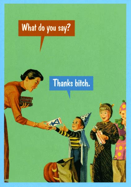 What Do You Say On A Birthday Card Humorous Card By Kiss Me Kwik What Do You Say Comedy