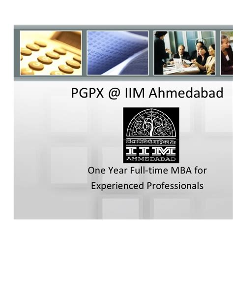 Iim Ahmedabad One Year Mba by Iima Pgpx Introduction