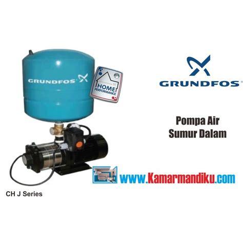 Pompa Air Jet Grundfos Chj 2 50 Toko Perlengkapan Kamar Mandi Dapur
