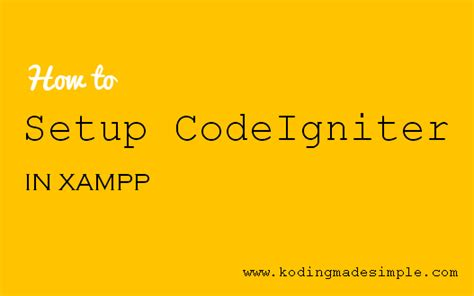 codeigniter setup tutorial codeigniter how to install and setup php codeigniter