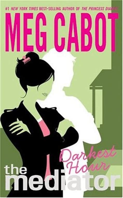 the hour books darkest hour the mediator 4 by meg cabot reviews