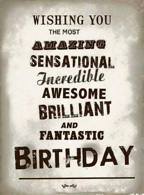 Quotes For Birthdays 17 Best Birthday Quotes On Pinterest Birthday Wishes