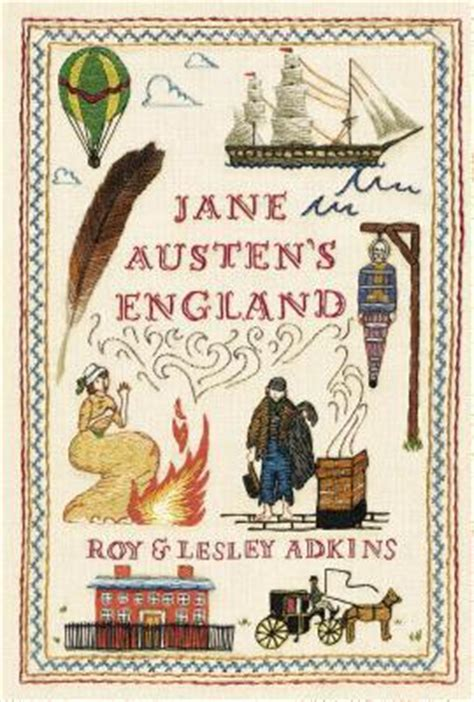 biography jane austen book jane austen s england by roy a adkins reviews