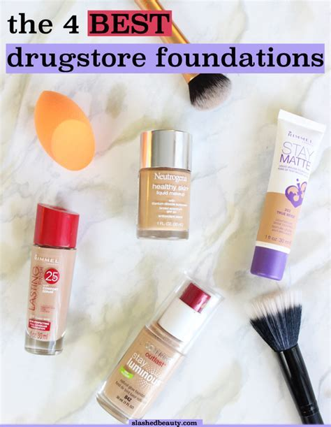 The 4 Best Drugstore Foundations   Slashed Beauty