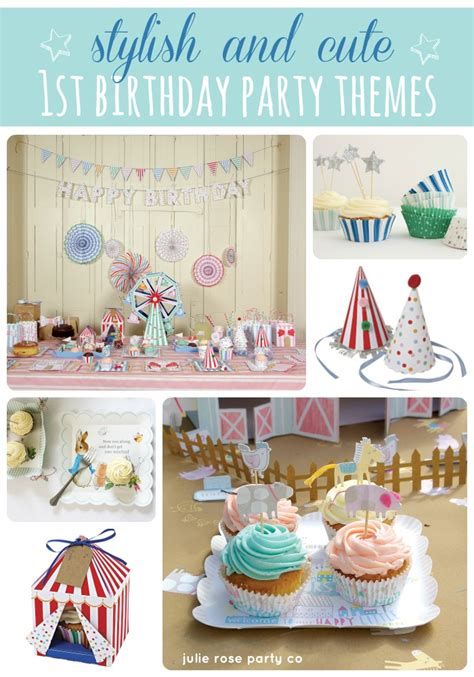 themes for birthday pictures stylish 1st birthday party themes julie rose party co