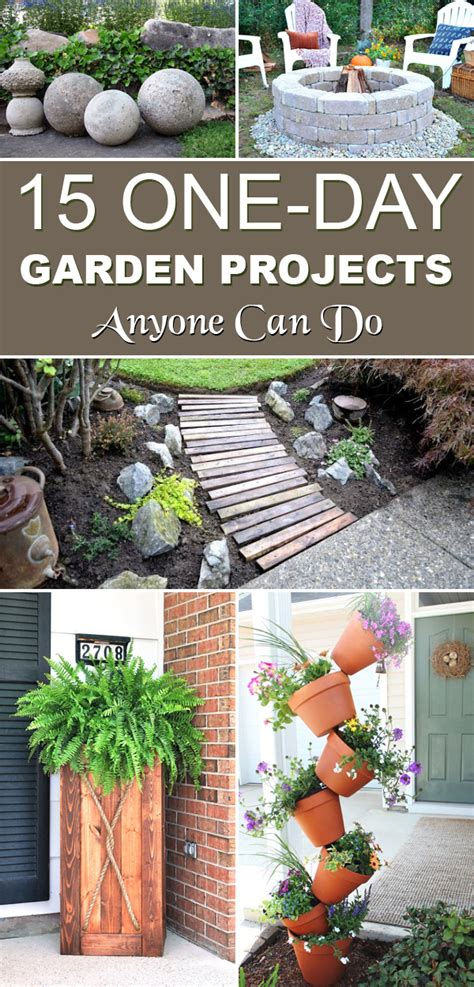garden projects for 15 one day garden projects anyone can do