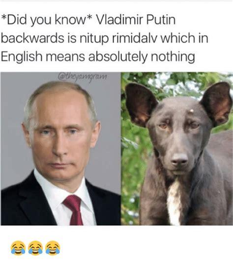 Vladimir Putin Meme - 25 best memes about vladimir putin vladimir putin memes