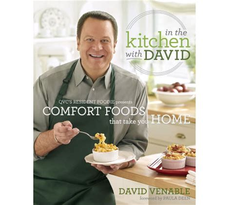 david venable from qvc quot in the kitchen with david comfort foods that take you