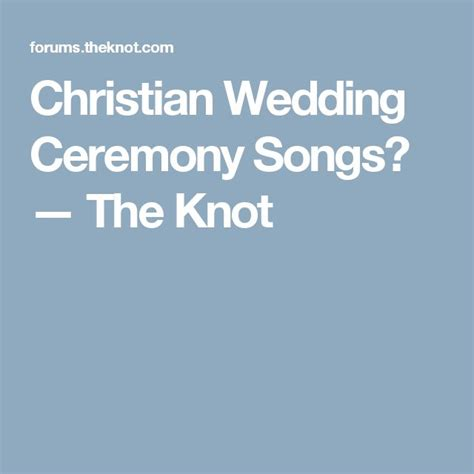 wedding song christian beautiful christian wedding songs for ceremony