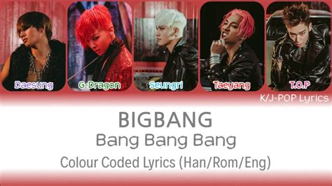 big colour coded lyrics bigbang 빅뱅 뱅뱅뱅 colour coded lyrics