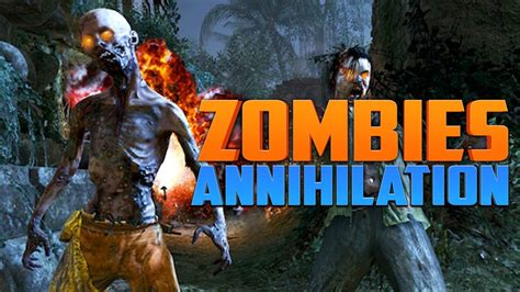 youalwayswin zombies annihilation part 3 call of duty zombies