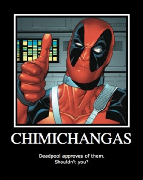 Dead Pool Meme - deadpool quotes chimichanga quotesgram