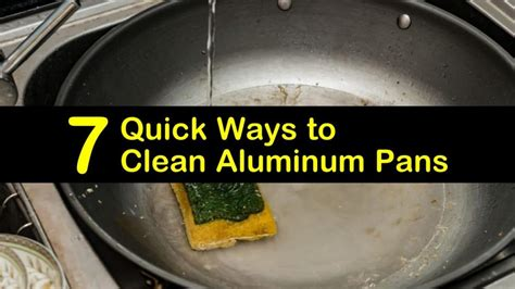 quick ways  clean aluminum pans