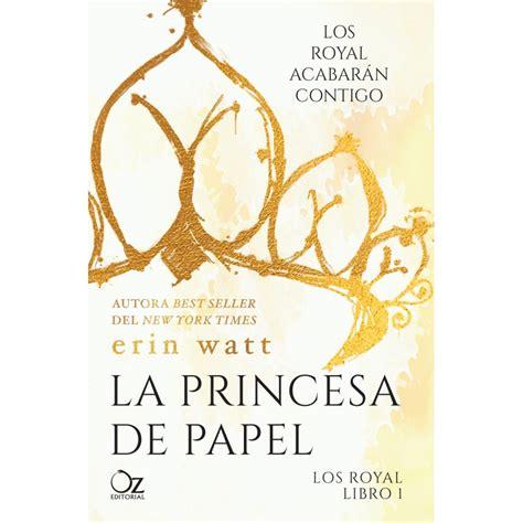la princesa de papel oz editorial
