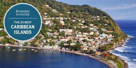 best caribbean island 25 best caribbean islands business insider