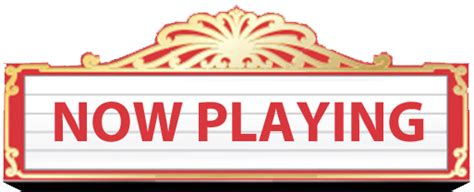 now playing list of synonyms and antonyms of the word now playing sign