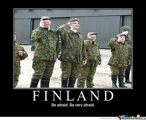 Finnish Meme - finland be very afraid by siwax meme center