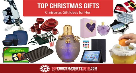 best christmas gifts for her 2017 best business template