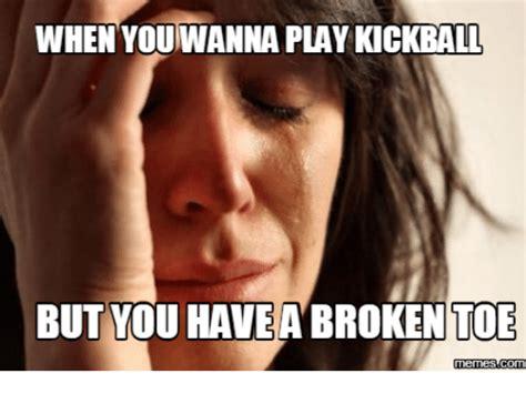 Toe Memes - 25 best memes about kickball meme kickball memes
