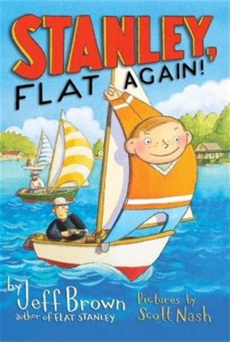 flat stanley picture book stanley flat again flat stanley series by jeff brown