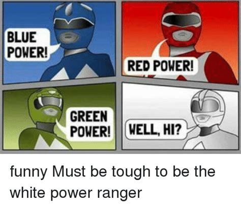 White Power Meme - 25 best memes about white power ranger white power