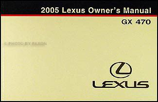 auto repair manual online 2005 lexus gx transmission control 2005 lexus gx 470 owners manual original