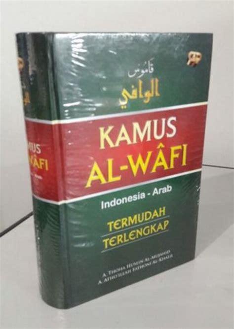 Kamus Agama Islam bukukita kamus al wafi indonesia arab termudah