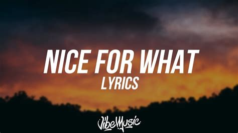 drake nice for what lyrics drake nice for what lyrics lyric video youtube