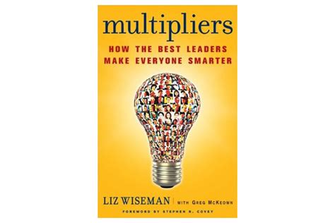 the principles 10 leadership multipliers books top 10 best business books