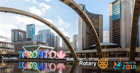 convention toronto 2018 2018 rotary convention in toronto canada 23 06 2018
