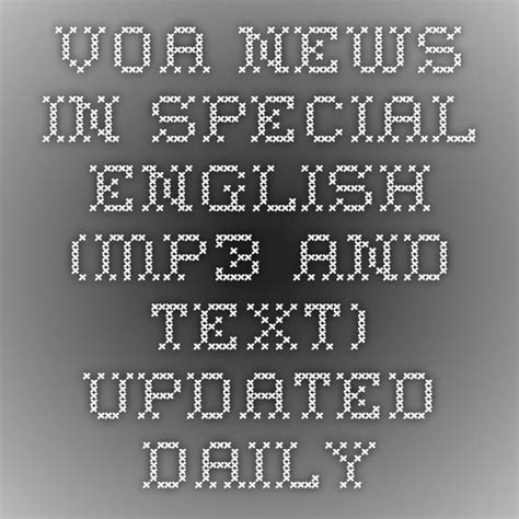 www voa news voa news in special mp3 and text updated daily