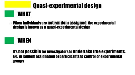 design an experiment to determine whether a new drug quasi experimental research design