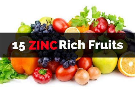 vegetables zinc zinc rich fruits 15 foods to include in your diet