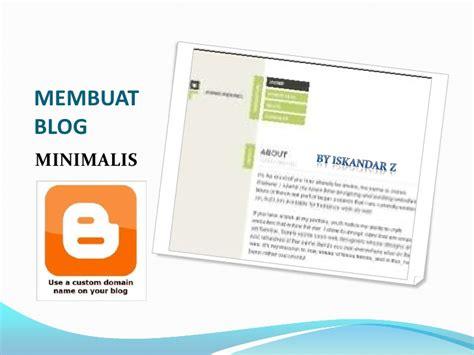 membuat blog ppt membuat blog minimalis