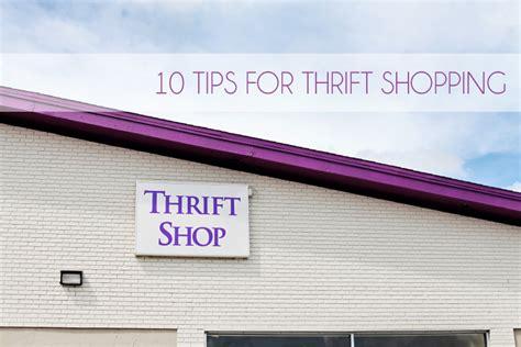 7 Tips For Thrift Shopping by 10 Tips For Thrift Store Shopping 187 Lyndsay Almeida