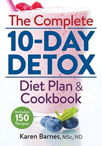 The Detox Cookbook by The Complete 10 Day Detox With Recipes Raindrops
