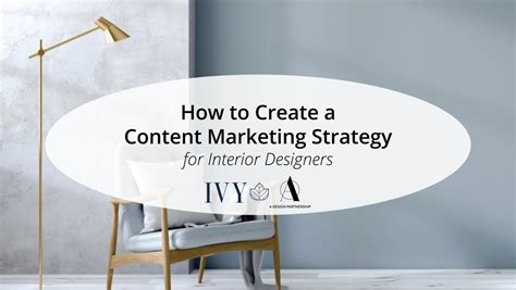 marketing for interior designers webinar how to create a content marketing strategy