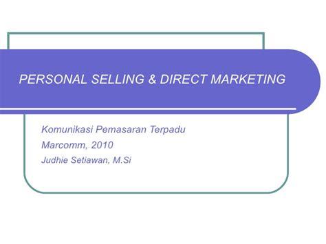 Komunikasi Pemasaran Terpadu 1 komunikasi pemasaran terpadu personal selling direct marketing