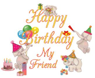 imagenes de happy birthday my friend imageslist com happy birthday friend part 1