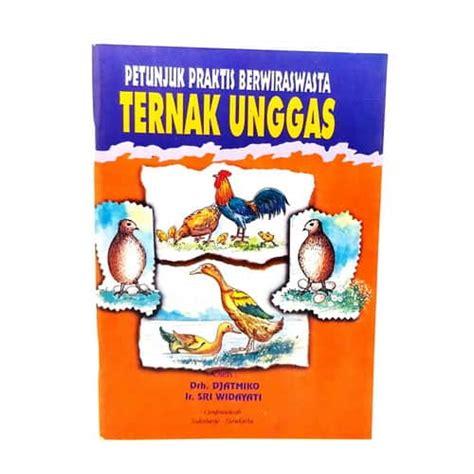 Buku Panduan Lengkap Ternak Itik Petelur Pedagingrahmat Rukmanawd buku petunjuk praktis ternak unggas pusaka dunia