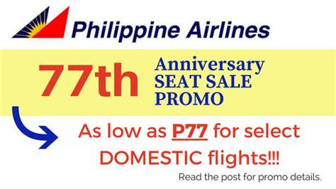 philippine airlines  anniversary promo    p domestic  piso fare promo updates