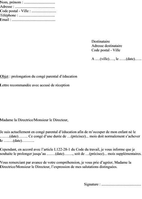 Lettre Type Demande De Prolongation De Visa mod 232 le de lettre prolongation du cong 233 parental d