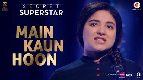secret free mp3 kaun hoon secret superstar hd mp4 1080p 720p