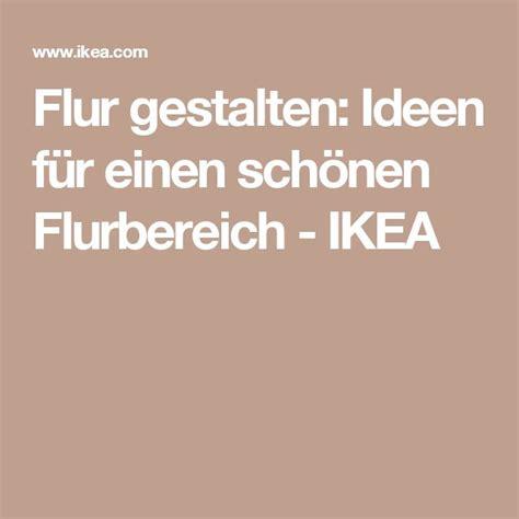 flur gestalten mit ikea 220 ber 1 000 ideen zu flur gestalten auf flure