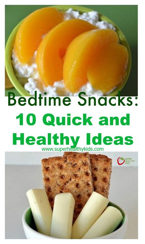 healthy snack before bed bedtime snacks 10 quick and healthy ideas healthy ideas for kids