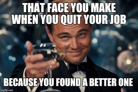 Meme Jobs - 8 spectacular ways that people have quit their jobs