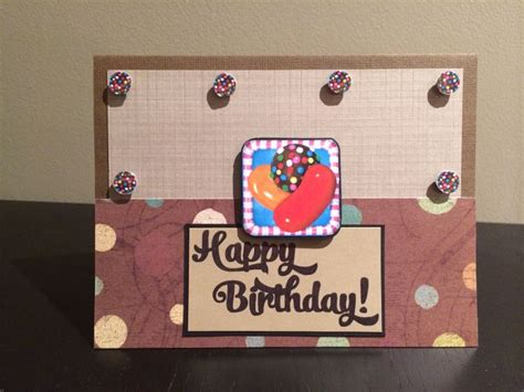 Candy Crush Gift Card - candy crush birthday card cards made with love pinterest