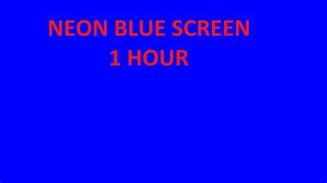 Bright Neon Blue Color by Neon Blue Bright Screen Blue Background 1 Hour For Tv Or