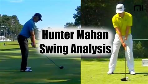 hunter mahan golf swing hunter mahan swing analysis youtube