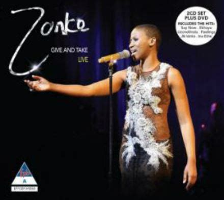 zonke say now zonke give and take live 2 cd 1 dvd combo cd dvd